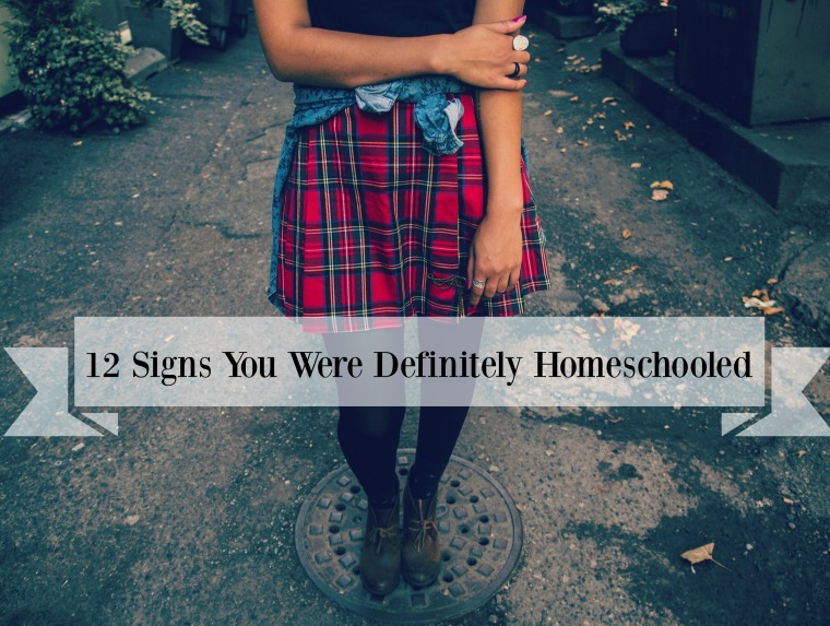 12 Signs You Were Definitely Homeschooled
